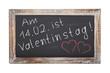 Schultafel - Valentinstag (II)