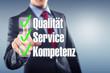 Qualität Service Kompetenz