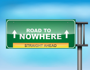 "Highway sign with ""Road to Nowhere"" text"