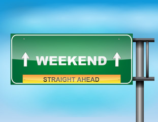 "Highway sign with ""Weekend"" text"