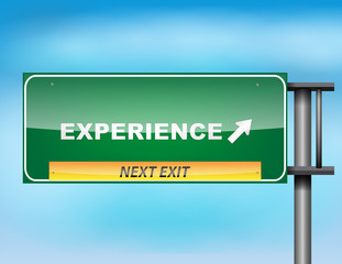 """Highway sign with """"Experience"""" text"""