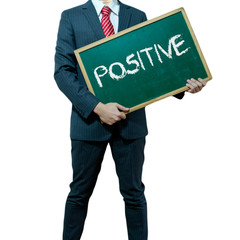 Business man holding board on the background, Positive
