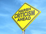 Harsh Criticism Ahead Yield Sign poster