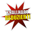 Knallhart Reduziert! - Rabatt Button / Sticker