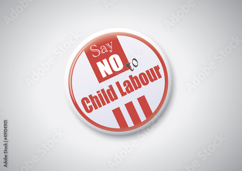 Say No To Child Labour - Button Badge