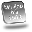 Minijob bis 450 Euro Button