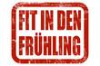 Grunge Stempel rot FIT IN DEN FRÜHLING