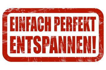 Grunge Stempel rot EINFACH PERFEKT ENTSPANNEN!