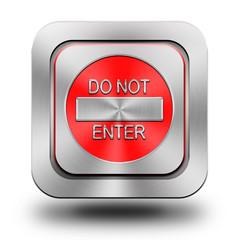 Do not enter aluminum glossy icon, button