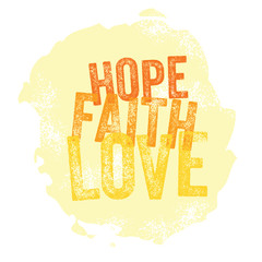 Vintage Christian design – Hope, Faith, Love