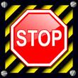 Stop sign over warning stripes background