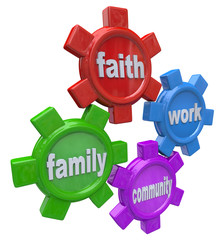 Gears of Life - Balancing Faith Family Work and Community