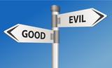 Good vs Evil road sign