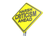 Harsh Criticism Ahead Yield Sign White Background poster