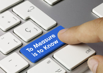 To measure is to Know keyboard key. Finger