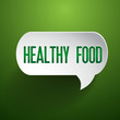 Healthy food speech bubble