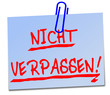 Nicht verpassen Post It  #130211-svg01