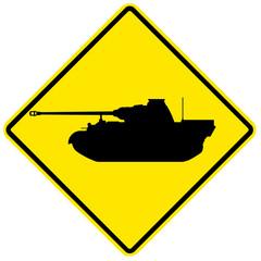 War tank, yellow sign