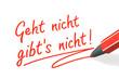 Stift- & Schriftserie: Geht nicht gibt's nicht! rot