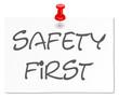 Werbung Schild Hinweis - Safety first