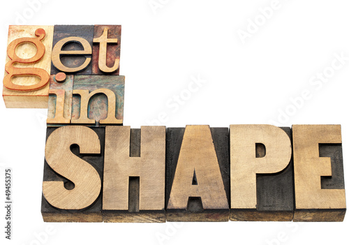 get in shape in wood type