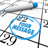 Your Message Circled on Calendar Important Note