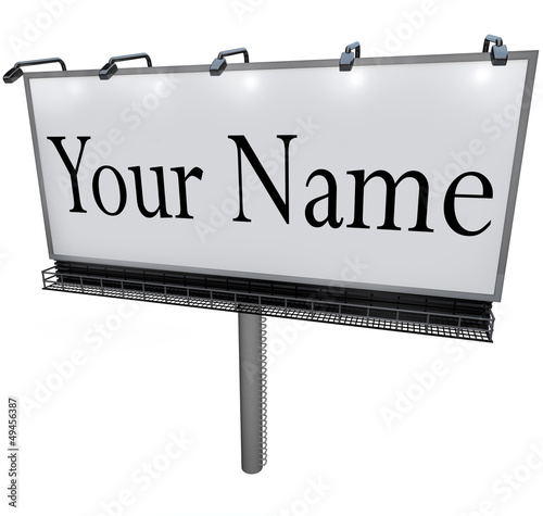 Your Name on Billboard Advertising Marketing Sign