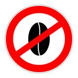 prohibition sign no caffeine poster