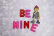 Be mine....