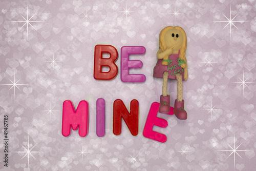 Be Mine .....