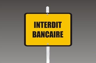 panneau interdit bancaire