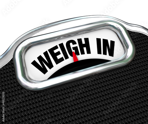 Weigh In Words on Scale Weight Loss Diet