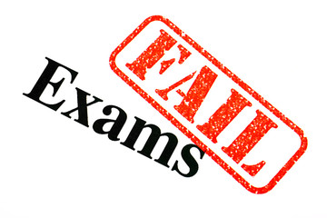 Exams FAILED