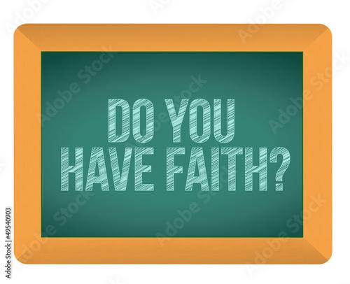 do you have faith