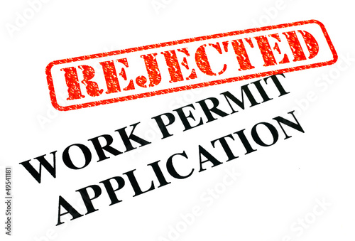 Work Permit Application REJECTED