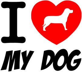 I Love My Dog With Red Heart And Text