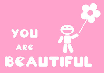 you are beautiful message card