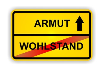 ARMUT - WOHLSTAND
