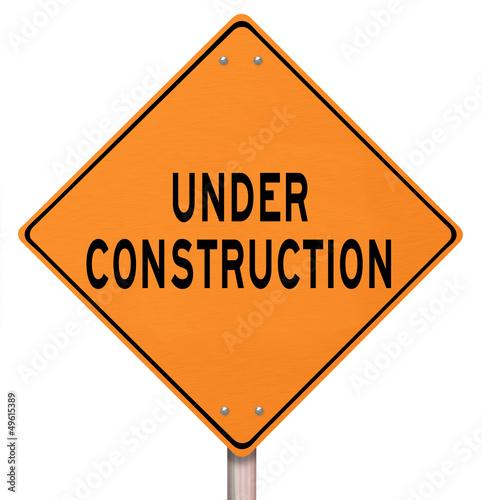 Orange Warning Sign - Under Construction
