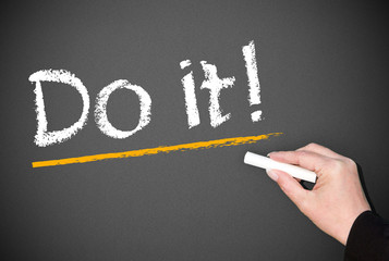 Do it !