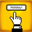 Holiday button. Hand cursor.