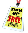 Sign Up Free Badge - Register for Conference or Event
