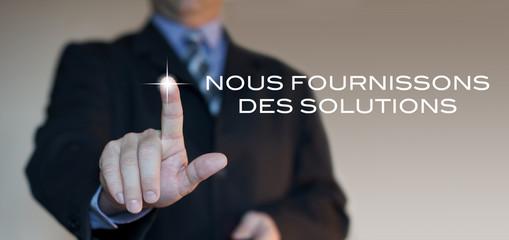 nous fournissons des solutions