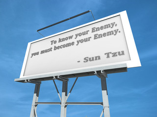 Billboard Sun Tzu To Know your Enemy.