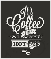 It's Coffee time - vintage typography poster