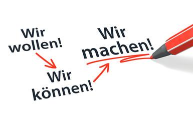 Stift- & Schriftserie: Wir wollen! => Wir können! => Wir machen!