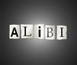 Alibi concept.