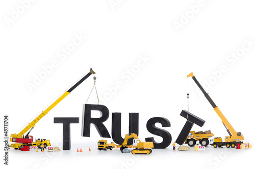 Build up trust: Machines building trust-word.