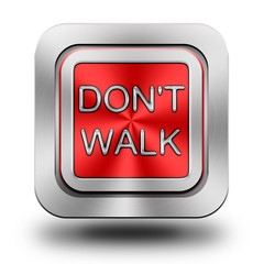 Don't walk aluminum glossy icon, button