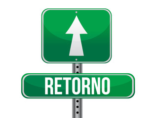 Return in Spanish traffic road sign